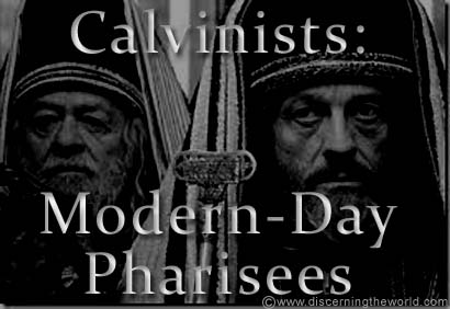 calvinists-modern-day-pharisees